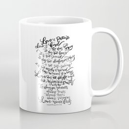 Love is Patient, Love is Kind -1 Corinthians 13:4-8 / BW Coffee Mug