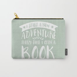 I Start a New Adventure Every Time I Open A Book (V3) Carry-All Pouch