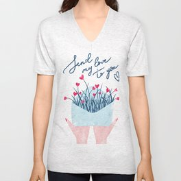 Send my love to you Unisex V-Neck