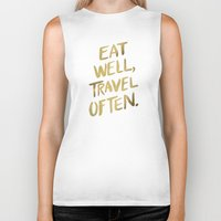eat Biker Tanks featuring Eat Well Travel Often on Gold by Cat Coquillette
