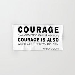 Courage quote - Winston Churchill Hand & Bath Towel