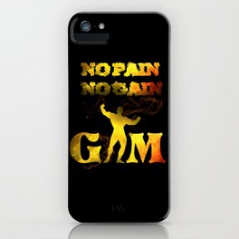 gym muscle no pain no gain iPhone Case