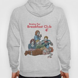 Brains for Breakfast Club (white) Hoody