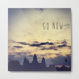 Go Now Metal Print