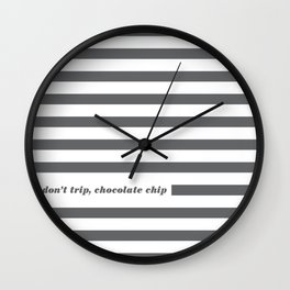 Don't Trip Wall Clock