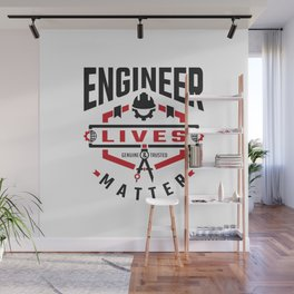 Engineer Lives Matter Wall Mural