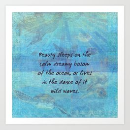 Ocean waves sea quote with sea life Art Print
