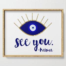 Evil Eye See You Karma Serving Tray