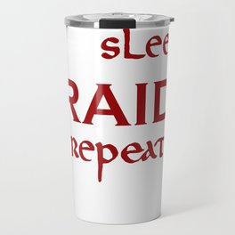 eat-sleep-RAID-repeat red, Vikings Travel Mug