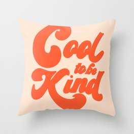 Cool To be Kind Deko-Kissen