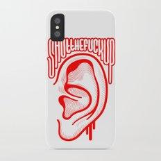 Shutthefuckup iPhone X Slim Case