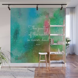 The poetry of the earth is never dead, Keats Wall Mural