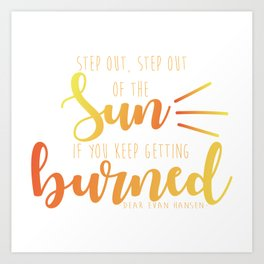 Step Out, Step Out Art Print