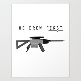 he drew first Art Print