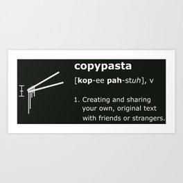 Copypasta Art Print