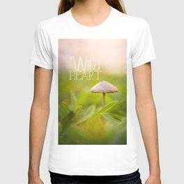 Magic Mushroom - Wild Heart T-shirt