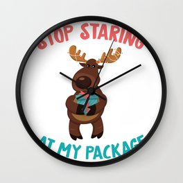 Stop Staring At My Package Cute Moose Christmas Gift  product Wall Clock