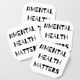 #MentalHealthMatters Coaster