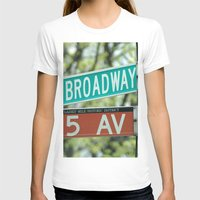 broadway T-shirts featuring Sign Broadway 5 Ave by Premium