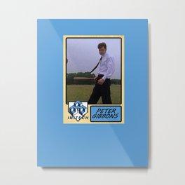 Peter Gibbons Baseball Card Metal Print