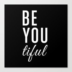 Be You tiful Canvas Print
