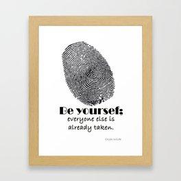 Be Yourself  Framed Art Print