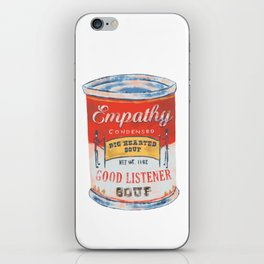 Empathy Soup Can iPhone Skin