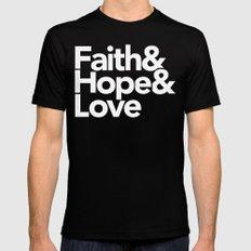 Faith & Hope &  Love Helvetica Mens Fitted Tee Black MEDIUM