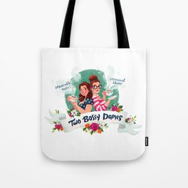 Two Bossy Dames Tote Bag