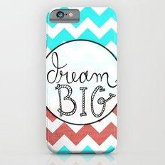 Dream Big Chevron Slim Case iPhone 6s
