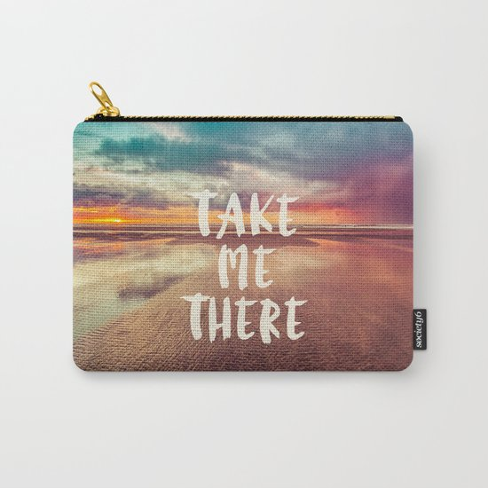Take Me There Beach Sunset Quote Carry-All Pouch