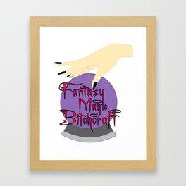 Bitchcraft Framed Art Print