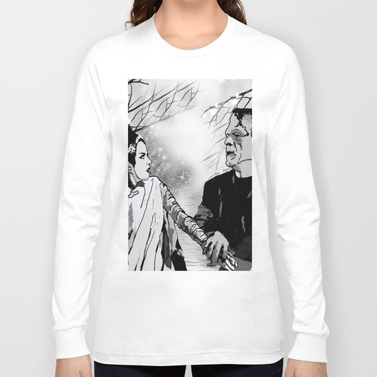 FRANKENSTEIN:  WE WERE MADE FOR EACH OTHER Long Sleeve T-shirt
