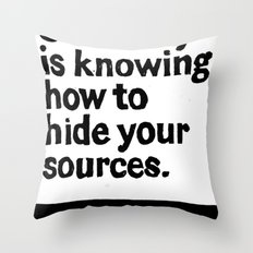 Creativity is knowing how to hide your sources Throw Pillow