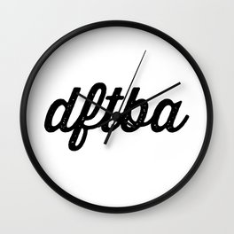 DFTBA (textured) Wall Clock