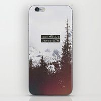 pocketfuel iPhone & iPod Skins featuring YET WILL I TRUST by Pocket Fuel