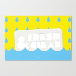 Fresh&Clean Canvas Print