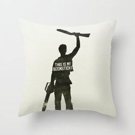 This is my Boomstick! Throw Pillow
