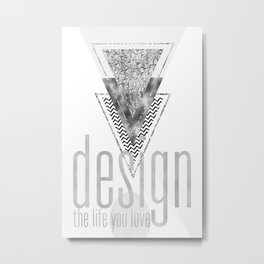 GRAPHIC ART Design the life you love | silver Metal Print