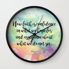 Faith Bible Quote, Hebrews 11:1 Wall Clock