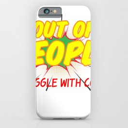 4 out of 3 People Struggle with Comics iPhone Case