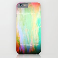 No Matter where Slim Case iPhone 6s