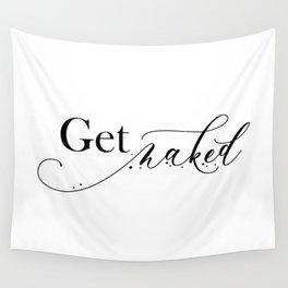 Get Naked Wall Tapestry