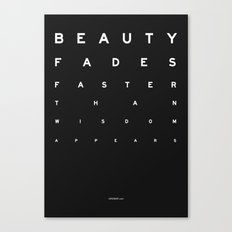 Beauty Fades Canvas Print