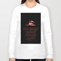 rocky horror Long Sleeve T-shirts featuring Rocky Horror Picture Show by Laura Streit