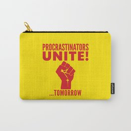 Procrastinators Unite Tomorrow (Yellow) Carry-All Pouch