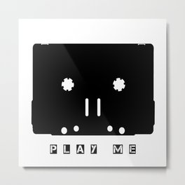 Cassette Tape Play Me Metal Print