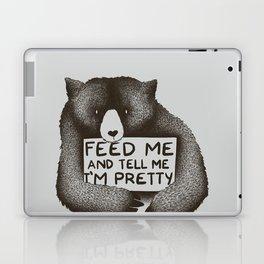 Feed Me And Tell Me I'm Pretty Bear Laptop & iPad Skin