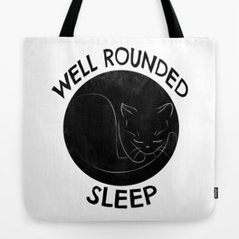 Well Rounded Sleep Tote Bag