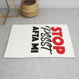 """Stop """"Pssst"""" Afta Mi Rug"""